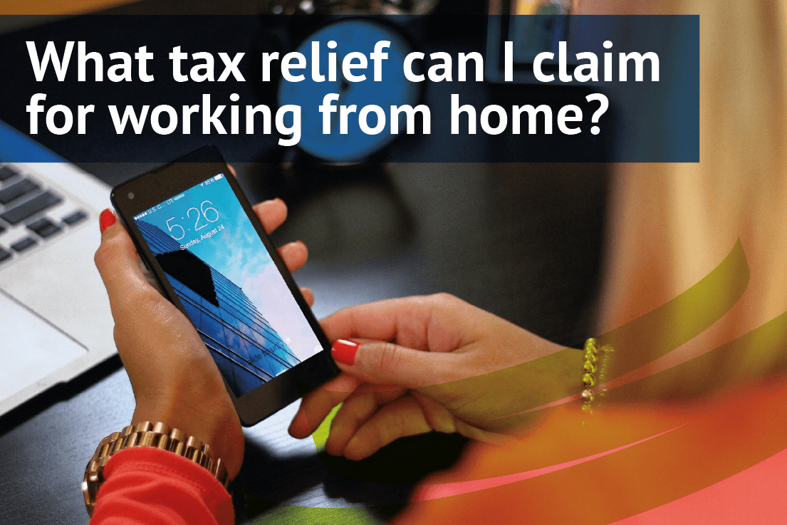 What tax relief can I claim for working from home?