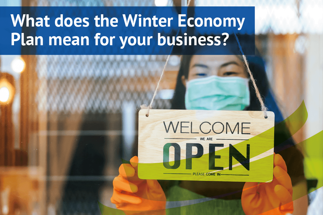 What does the Winter Economy Plan mean for your business?